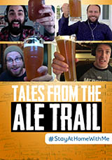 Stay At Home With: Tales from the Ale Trail