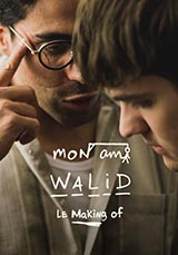 Mon ami Walid- Le making of