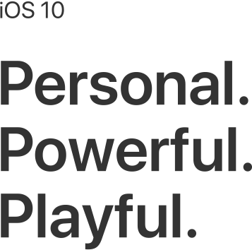 iOS 10 – Personal and Powerful
